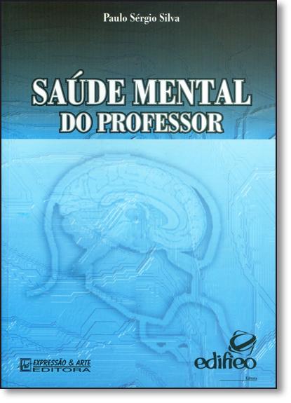 Saúde Mental do Professor, livro de Paulo Sérgio Silva