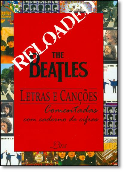 The Beatles - Letras e Canções Comentadas - Com Caderno de Cifras, livro de Elaine de Almeida Gomes