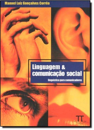 LINGUAGEM E COMUNICACAO SOCIAL, livro de GONÇALVES CORRÊA, MANOEL LUIZ
