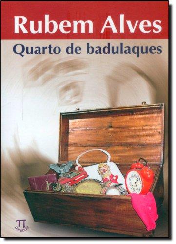 QUARTO DE BADULAQUES, livro de ALVES, RUBEM