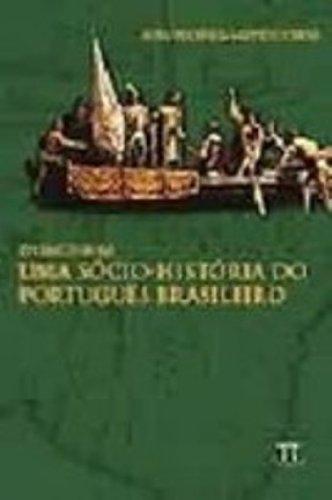 ENSAIOS PARA UMA SOCIO-HISTORIA DO PORTUGUES BRASI, livro de MATTOS E SILVA, ROSA VIRGINIA