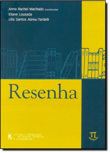 RESENHA, livro de MACHADO, ANNA RACHEL
