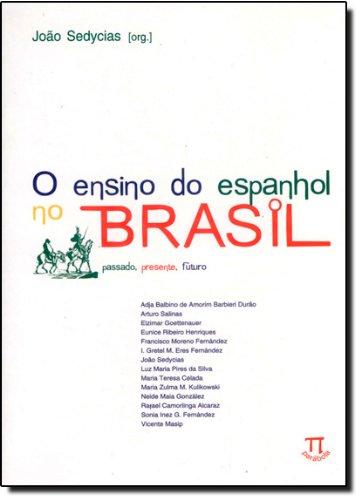 ENSINO DO ESPANHOL NO BRASIL, O, livro de SEDYCIAS, JOÃO