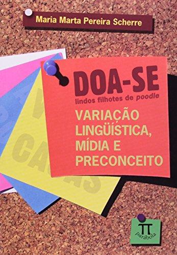 Doa-se lindos filhotes de poodle - Variação linguística, mídia e preconceito, livro de Maria Marta Pereira Scherre