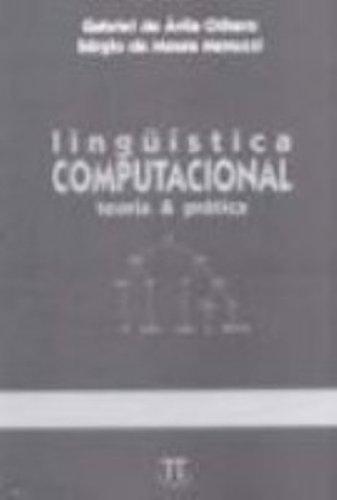 LINGUISTICA COMPUTACIONAL - TEORIA E PRATICA, livro de OTHERO, GABRIEL DE ÁVILA