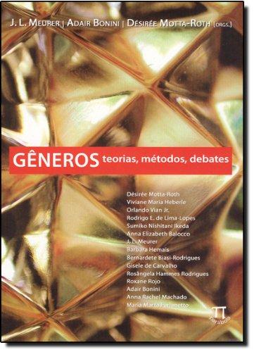 GENEROS - TEORIAS, METODOS, DEBATES, livro de MEURER, J. L.