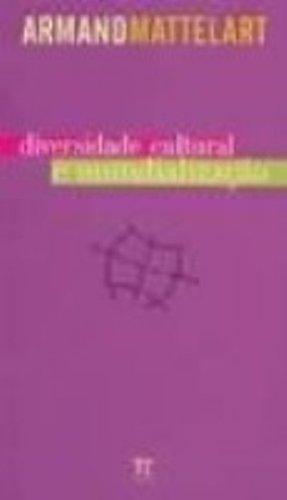 Diversidade cultural e mundialização, livro de Armand Mattelart