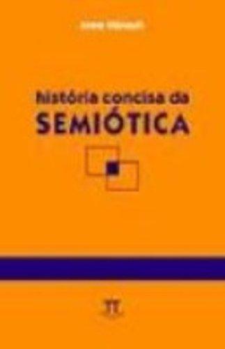 HISTORIA CONCISA DA SEMIOTICA, livro de HENAULT, ANNE