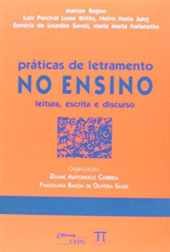 PRATICAS DE LETRAMENTO NO ENSINO, livro de VV.AA.