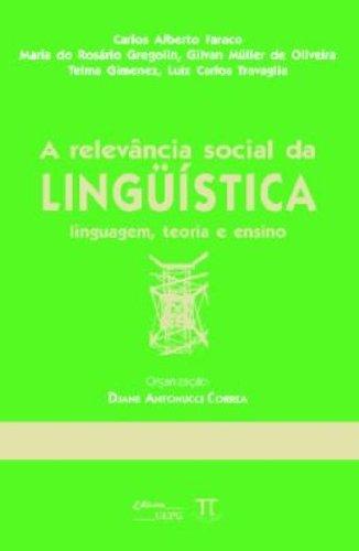 RELEVANCIA SOCIAL DA LINGUISTICA, A, livro de VV.AA.
