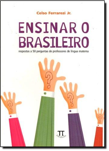 ENSINAR O BRASILEIRO, livro de JR. FERRAREZI, CELSO