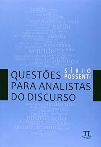 QUESTOES PARA ANALISTAS DO DISCURSO, livro de POSSENTI, SIRIO