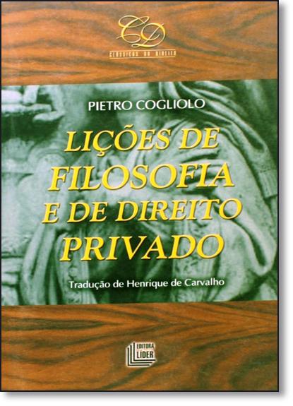 Lições de Filosofia e de Direito Privado, livro de Pietro Cogliolo