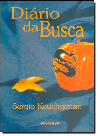 Diário da Busca, livro de Sergio Keuchgerian