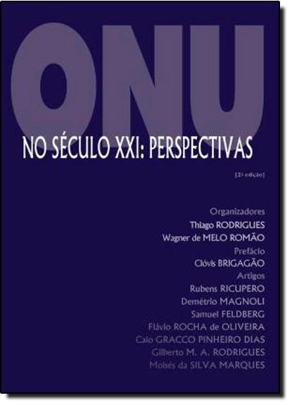 Onu no Século Xxi: Perspectivas, livro de ROMAO/RODRIGUES