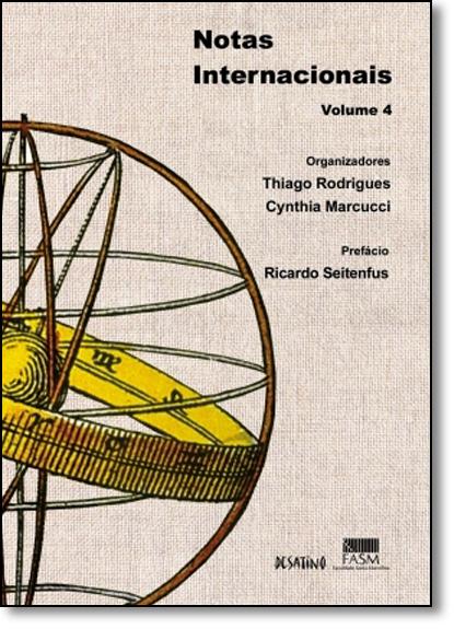 Notas Internacionais - Vol.4, livro de Thiago Rodrigues