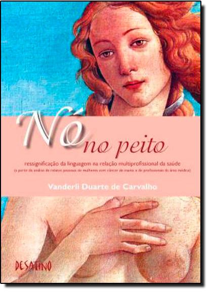 Nó no Peito, livro de Vanderli Duarte de Carvalho