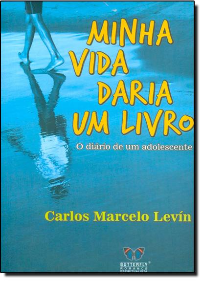 Minha Vida Daria um Livro, livro de LEVIN