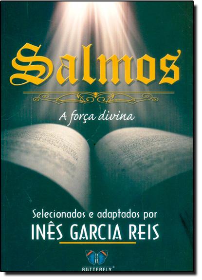 Salmos: A Força Divina, livro de Inês Garcia Reis