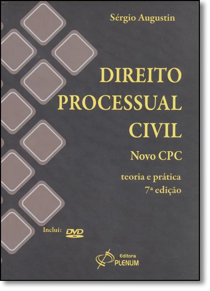 Direito Processual Civil: Teoria e Prática - Acompanha Cd Rom, livro de Sérgio Augustin
