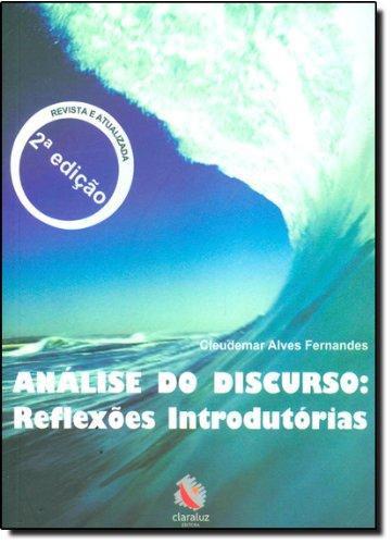 Análise do Discurso - reflexões introdutórias, livro de Cleudemar Alves Fernandes