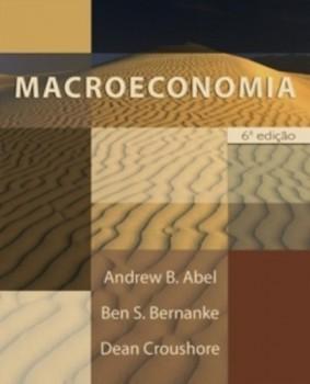 Macroeconomia - 6ª edição, livro de Andrew B. Abel, Ben S. Bernanke, Dean Croushore