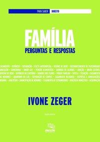 Família. perguntas e respostas (1ª  Edição), livro de Zeger, Ivone