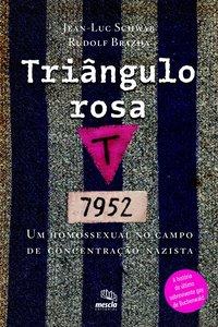 Triângulo rosa, livro de Jean-Luc Schwab | Rudolf Brazda