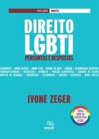 Direito LGBTI. perguntas e respostas, livro de Ivone Zeger