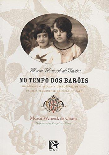 No Tempo dos Barões, livro de Maria Werneck Castro