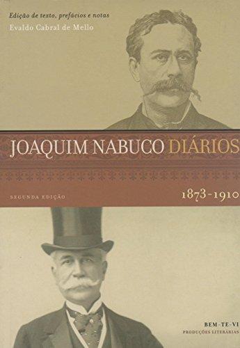 Diários de Joaquim Nabuco - Volume Único, livro de Evaldo Cabral de Mello