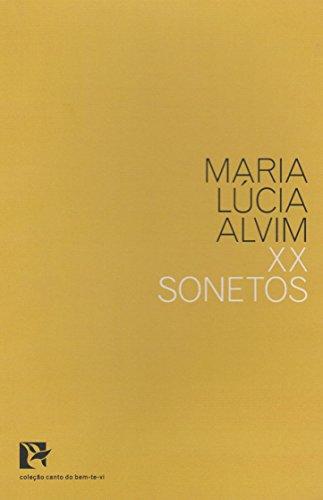 XX Sonetos - Coleção Canto do Bem-te-vi, livro de Maria Lúcia Alvim