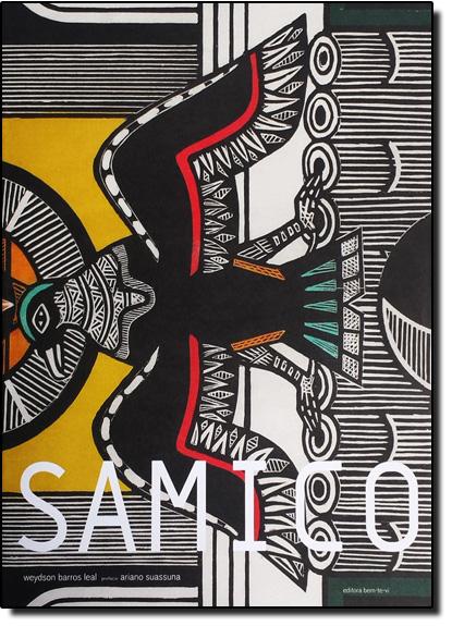 Samico, livro de Weydson Barros Leal/Gilvan Samico