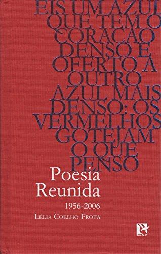 Poesia Reunida. 1956-2006, livro de Lelia Coelho Frota