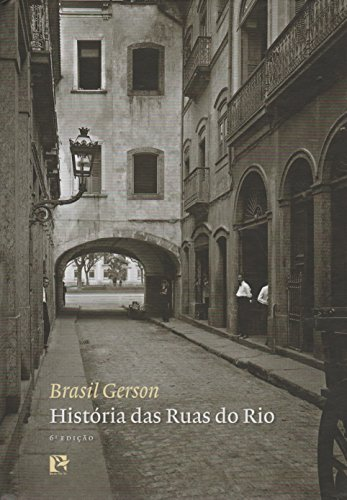 Histórias das Ruas do Rio, livro de Brasil Gerson