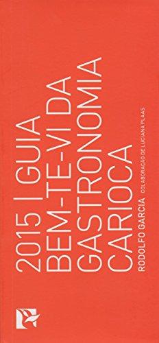 Guia Bem-ti-vi da Gastronomia Carioca 2015, livro de Rodolfo Garcia