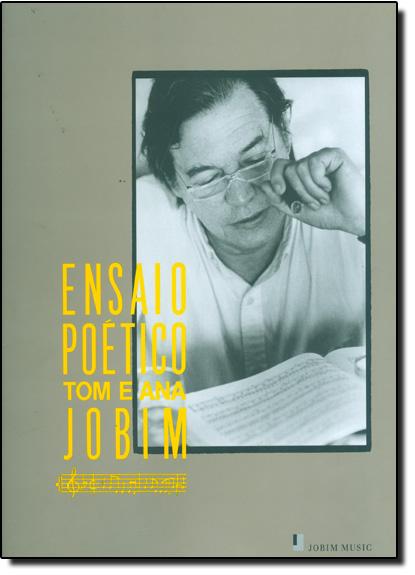 Ensaio Poético: Tom e Ana Jobim, livro de Ana Jobim