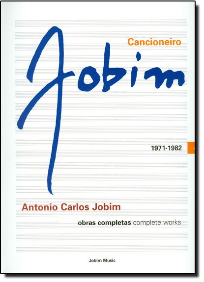 Cancioneiro Jobim 1971 -1982 - Vol.4, livro de Antonio Carlos Jobim