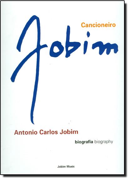 Cancioneiro Jobim - Obras Escolhidas - 2 Volumes, livro de Mônica Bara Maia