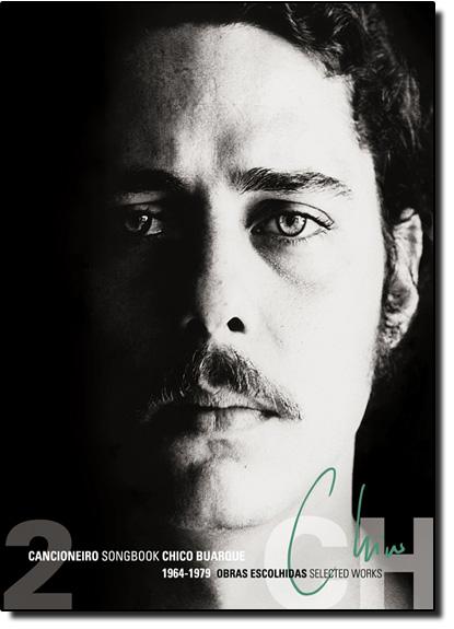Cancioneiro Song Book Chico Buarque: Obras Escolhidas 1964-1979 - Vol. 2, livro de Regina Zappa
