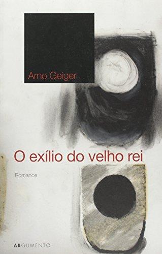 O Exilio do Velho Rei, livro de Arno Geiger
