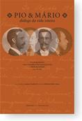 Pio e Mário - Diálogo da vida inteira, livro de Denise Guaranha (Org.)