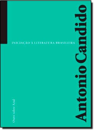 Iniciação à literatura brasileira, livro de Antonio Candido