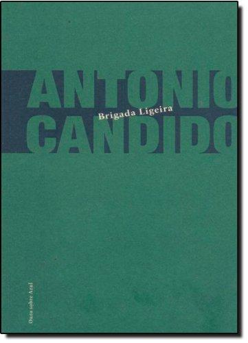 Brigada Ligeira - 4ª Ed. 2011, livro de Candido  Antonio