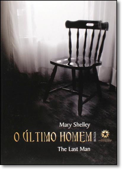 Último Homem, O - The Last Man, livro de Mary Shelley