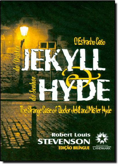 ESTRANHO CASO DO DR. JEKYLL E DO SENHOR HYDE, O, livro de Robert Louis Stevenson