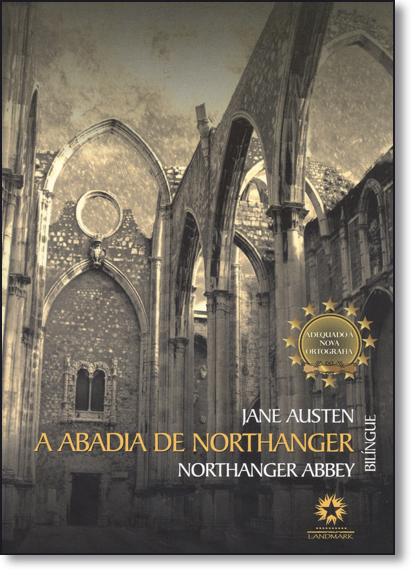 Abadia de Northanger, A - Edição Bilíngue Português e Inglês, livro de Jane Austen
