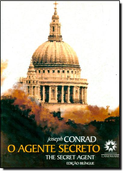 Agente Secreto, O - Edição Bilíngue, livro de Joseph Conrad