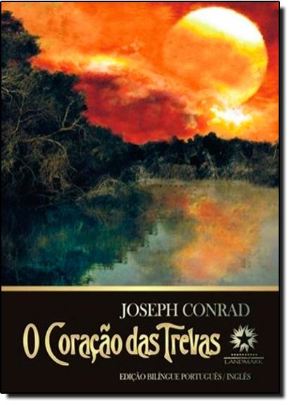 Coração das Trevas, O - Edição Bilingue, livro de Joseph Conrad
