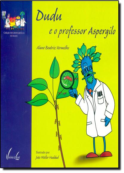 Dudu e o Professor Aspergilo, livro de Alane Beatriz Vermelho